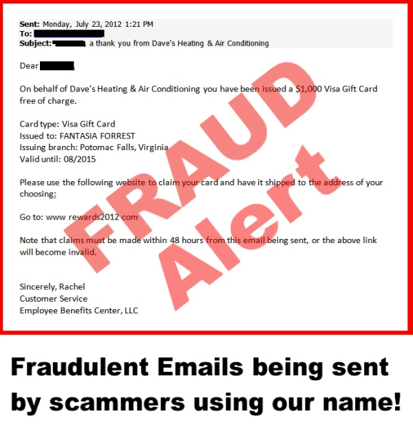Click to Read Fraud emails sent to customers in the name of Dave's Heating and Air Conditioning in Ashburn, VA.